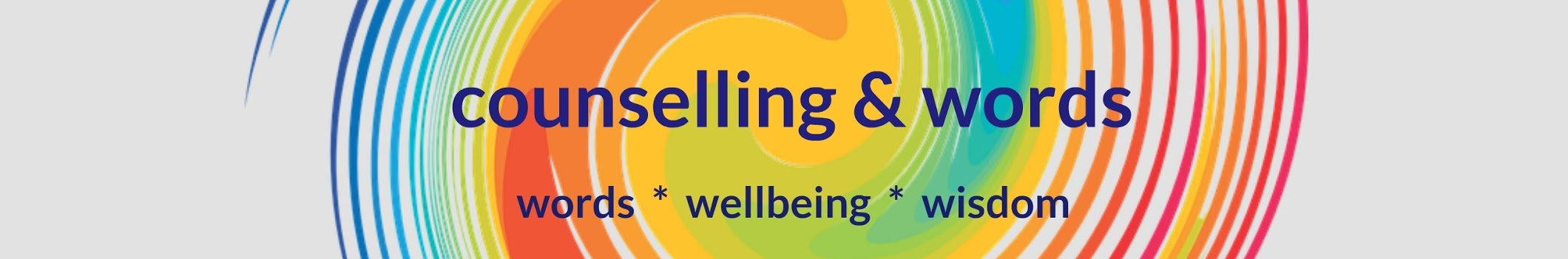 Counselling and Words – Words, Wellbeing, Wisdom